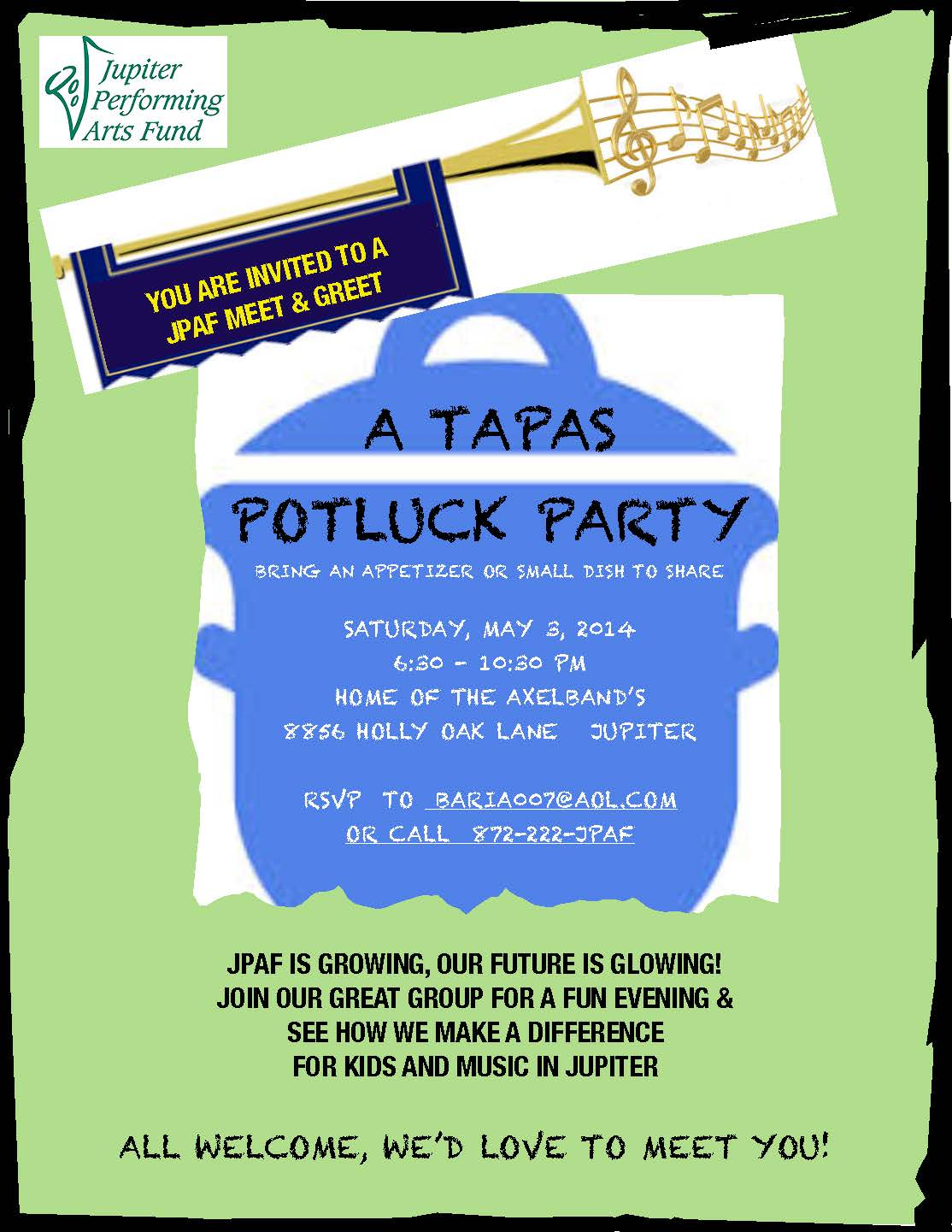 Jupiter Performing Arts Fund Tapas Potluck Party Saturday, May 3, 2014 6:30 – 10:30 PM