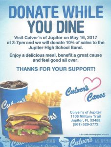 Support the JHS Band by dining at Culver's on Tuesday, May 23 between 3pm and 7pm!  The restaurant is located at 1108 Military Trail in Jupiter.  Click on this link and show the flyer to your server!